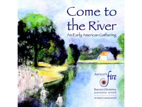 APOLLOS FIRE & SORRELL - Come To The River (CD)