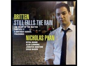 NICHOLAS PHAN - Britten - Still Falls The Rain (CD)
