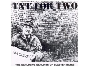 BLASTER BATES - Tnt For Two (CD)