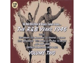 VARIOUS ARTISTS - The R & B Years 1946 - Vol 2 (CD)
