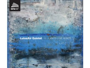 LUTOSAIR QUINTET - Canto For Winds (CD)