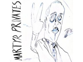 MARTYR PRIVATES - Martyr Privates (CD)