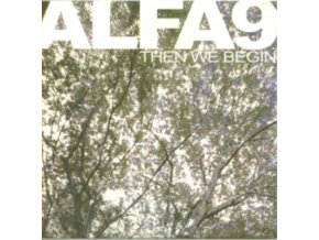 ALFA 9 - Then We Begin (CD)