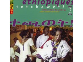 VARIOUS ARTISTS - Ethiopiques 2: Tetchawet! (CD)