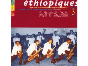 VARIOUS ARTISTS - Ethiopiques 3: Golden Years Of Modern Ethiopian Music 1969 - 1975 (CD)