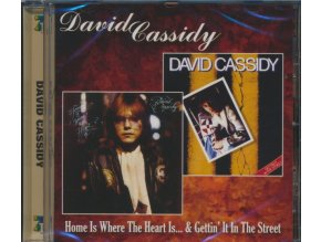 DAVID CASSIDY - Home Is Where The Heart Is (CD)