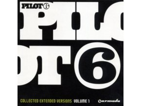 PILOT 6 - Collected Extended Versions - Vol 1 (CD)