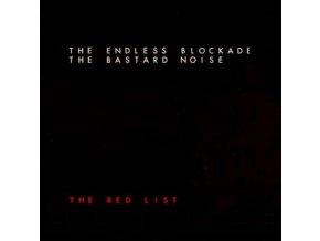 BASTARD NOISE / ENDLESS BLOCKADE - The Red List (CD)