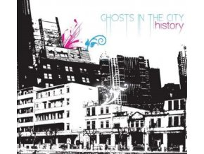 HISTORY - Ghosts In The City (CD)