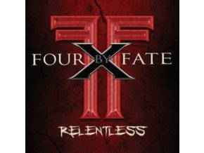 FOUR BY FATE - Relentless (CD)