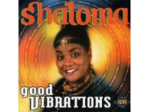 SHALOMA - Good Vibrations (CD)