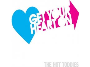 HOT TODDIES - Get Your Heart On (CD)