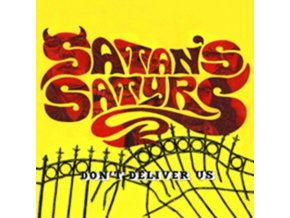 SATANS SATYRS - DonT Deliver Us (CD)