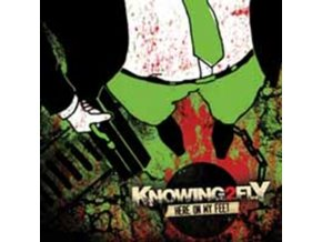 KNOWING2FLY - Here On My Feet (CD)