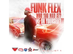 FUNK FLEX - Who You Mad At Me Or Yourself (CD)