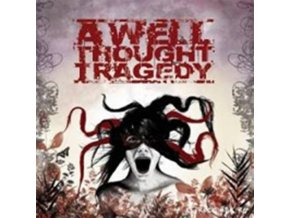 A WELL THOUGHT TRAGEDY - Dying For What We Love (CD)