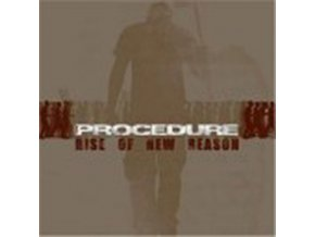 PROCEDURE - Rise Of New Reason (CD)
