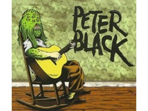 PETER BLACK - Clearly You Didnt Like The Show (CD)