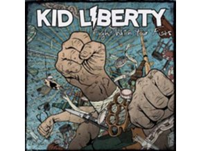 KID LIBERTY - Fight With Your Fists (CD)