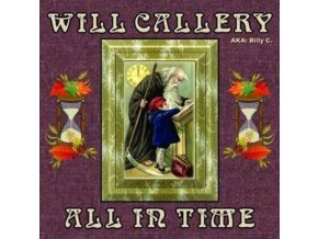 WILL CALLERY - All In Time (CD)