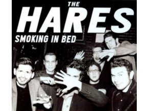 HARES - Smoking In Bed (CD)
