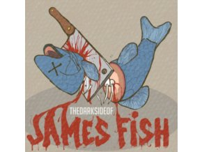 JAMES FISH - The Dark Side Of James Fish (CD)