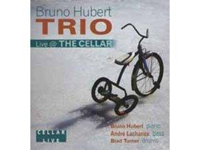 BRUNO HUBERT TRIO - Live At The Cellar (CD)