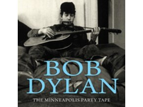BOB DYLAN - The Minneapolis Party Tape (CD)