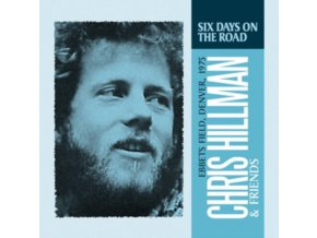 CHRIS HILLMAN & FRIENDS - Six Days On The Road (CD)