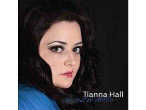 TIANNA HALL - Never Let Me Go (CD)