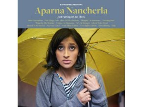 APARNA NANCHERLA - Just Putting It Out There (CD)