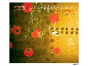 MUSICA NOVA - Guillaume De Machaut - Les Motets (CD)