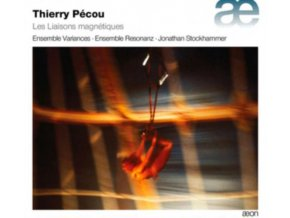 ENSEMBLE VARIANCES / ENSEMBLE RESONANZ / JONATHAN STOCKHAMMER - Thierry Pecou: Les Liaisons Magnetiques (CD)