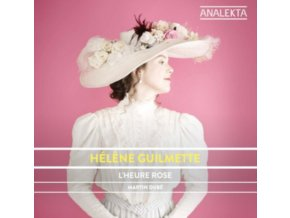 HELENE GUILMETTE - LHeure Rose - Music By Women Composers (CD)