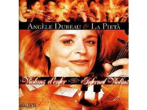 ANGELE DUBEAU & LA PIETA - Infernal Violins (CD)