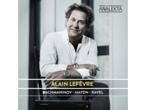 ALAIN LEFEVRE - Piano Music By Rachmaninov / Haydn / Ravel (CD)