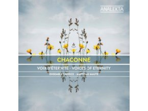 ENSEMBLE CAPRICE - Chaconne: Voices Of Eternity (CD)