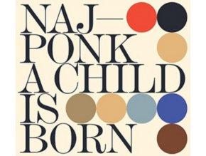 NAJPONK - A Child Is Born (CD)