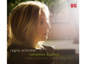 RAGNA SCHIRMER - Brahms/Variations On A Theme By Handel (CD)