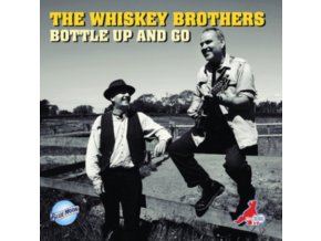 WHISKEY BROTHERS - Bottle Up And Go (CD)