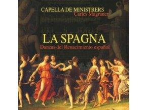 CAPELLA DE MINISTRERS - La Spagna (CD)