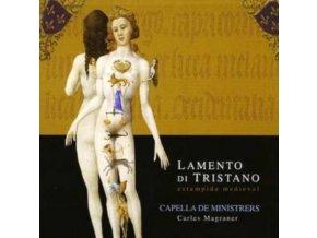 CAPELLA DE MINISTRERS - Lamento Di Tristano (CD)