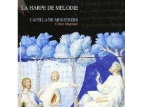 CAPELLA DE MINISTRERS - La Harpe De Melodie (CD)