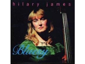 HILARY JAMES - Bluesy (CD)