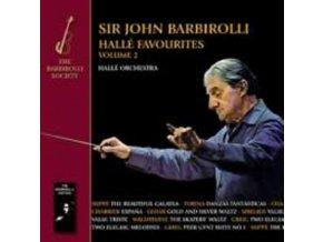 SIR JOHN BARBIROLLI / HALLE ORC - Halle Favourites Vol. 2 (CD)