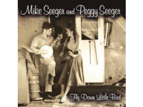MIKE SEEGER & PEGGY SEEGER - Fly Down Little Bird  (CD)