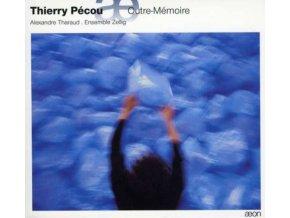 ALEXANDRE THARAUD - Pecou: Outre-Memoire (CD)