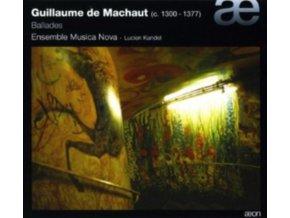 ENSEMBLE MUSICA NOVA - Machaut: Ballades (CD)