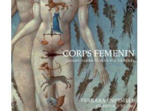 FERRARA ENSEMBLE / C YOUNG - Corps Femenin: LAvant-Garde De Jean Duc (CD)