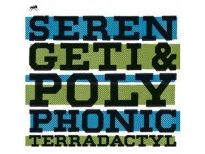 SERENGETI & POLYPHONIC - Terradactyl (CD)